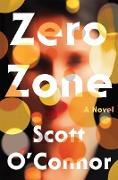 Cover-Bild zu Zero Zone (eBook) von O'Connor, Scott