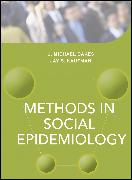 Cover-Bild zu Methods in Social Epidemiology (eBook) von Oakes, J. Michael (Hrsg.)