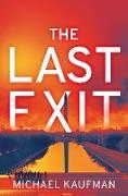 Cover-Bild zu The Last Exit (eBook) von Kaufman, Michael