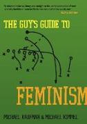 Cover-Bild zu The Guy's Guide to Feminism (eBook) von Kaufman, Michael