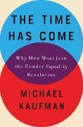 Cover-Bild zu The Time Has Come (eBook) von Kaufman, Michael