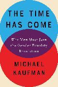 Cover-Bild zu The Time Has Come von Kaufman, Michael