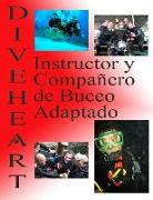 Cover-Bild zu Diveheart Instructor Y Compañero de Buceo Adaptado von Kaufman, Michael