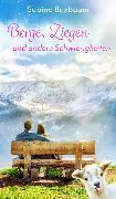 Cover-Bild zu Berge, Ziegen und andere Schwierigkeiten (eBook) von Buxbaum, Sabine