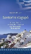 Cover-Bild zu Santorini s'agapó (eBook) von Verhounig, Brigitte