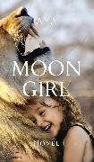 Cover-Bild zu Moon Girl (eBook) von Mujcinovic, Jasmina