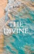 Cover-Bild zu The Divine Mastery von Mujcinovic, Jasmina