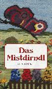 Cover-Bild zu Das Mistdirndl (eBook) von Stöckl, Christine