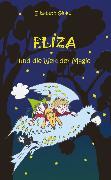 Cover-Bild zu Eliza und die Welt der Magie (eBook) von Ginko, Elisabeth