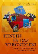 Cover-Bild zu Hinein in das Vergnügen! (eBook) von Nagel, Evelyne Noel