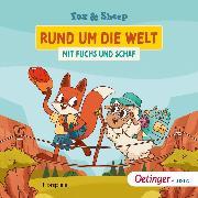 Cover-Bild zu Rund um die Welt mit Fuchs und Schaf (Audio Download) von Sheep, Fox and