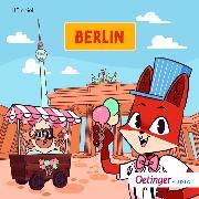 Cover-Bild zu Rund um die Welt mit Fuchs und Schaf. Berlin (6) (Audio Download) von Sheep, Fox and