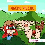 Cover-Bild zu Rund um die Welt mit Fuchs und Schaf. Machu Picchu (4) (Audio Download) von Sheep, Fox and