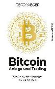 Cover-Bild zu Weger, Gerd: Bitcoin: Anlage und Trading