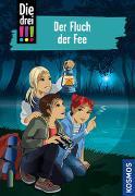 Cover-Bild zu Die drei !!!, 89, Der Fluch der Fee von Heger, Ann-Katrin