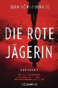 Cover-Bild zu Die rote Jägerin von Gómez-Jurado, Juan