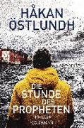Cover-Bild zu Die Stunde des Propheten von Östlundh, Håkan