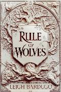 Cover-Bild zu Rule of Wolves (King of Scars Book 2) von Bardugo, Leigh
