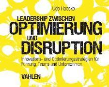 Cover-Bild zu Leadership zwischen Optimierung und Disruption von Haeske, Udo