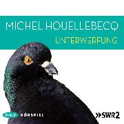 Cover-Bild zu Unterwerfung (Audio Download) von Houellebecq, Michel