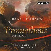 Cover-Bild zu Prometheus (Audio Download) von Fühmann, Franz