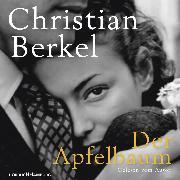 Cover-Bild zu Der Apfelbaum (Audio Download) von Berkel, Christian