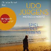 Cover-Bild zu Spiel des Lebens - Geschichten (Ungekürzte Lesung) (Audio Download) von Jürgens, Udo
