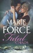 Cover-Bild zu Fatal Chaos (eBook) von Force Marie, Force Marie