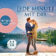 Cover-Bild zu Jede Minute mit dir - Lost in Love - Die Green-Mointain-Serie 7 (Ungekürzte Lesung) (Audio Download) von Force, Marie