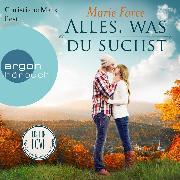 Cover-Bild zu Lost in Love - Die Green-Mountain-Serie, Alles, was du suchst (Ungekürzte Lesung) (Audio Download) von Force, Marie