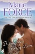 Cover-Bild zu It's Love, Only Love: Green Mountain Book 5 (eBook) von Force, Marie