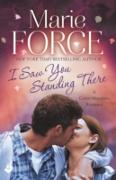 Cover-Bild zu I Saw You Standing There: Green Mountain Book 3 (eBook) von Force, Marie
