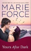 Cover-Bild zu Yours After Dark (Gansett Island Series, #20) (eBook) von Force, Marie