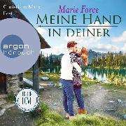 Cover-Bild zu Meine Hand in deiner (Ungekürzte Lesung) (Audio Download) von Force, Marie