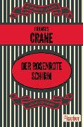 Cover-Bild zu Der rosenrote Schirm von Crane, Frances