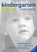 Cover-Bild zu Kinder beobachten und ihre Entwicklung dokumentieren von Bensel, Joachim