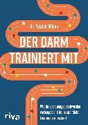 Cover-Bild zu Wilson, Patrick: Der Darm trainiert mit (eBook)