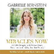 Cover-Bild zu Miracles Now (Audio Download) von Bernstein, Gabrielle