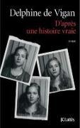 Cover-Bild zu D'après une histoire vraie von Vigan, Delphine de