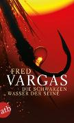 Cover-Bild zu Die schwarzen Wasser der Seine von Vargas, Fred