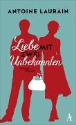 Cover-Bild zu Liebe mit zwei Unbekannten von Laurain, Antoine