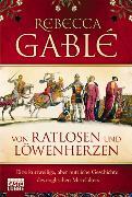 Cover-Bild zu Von Ratlosen und Löwenherzen von Gablé, Rebecca