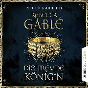 Cover-Bild zu Die fremde Königin - Otto der Große 2 (Gekürzt) (Audio Download) von Gablé, Rebecca