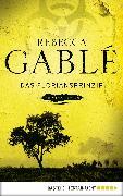 Cover-Bild zu Das Floriansprinzip (eBook) von Gablé, Rebecca