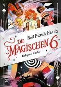 Cover-Bild zu Die Magischen Sechs - Kalagans Rache von Harris, Neil Patrick
