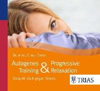 Cover-Bild zu Autogenes Training & Progressive Relaxation - Hörbuch von Derra, Claus