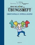 Cover-Bild zu Das kleine Übungsheft - Emotionale Intelligenz von Kotsou, Ilios