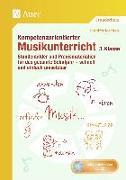 Cover-Bild zu Kompetenzorientierter Musikunterricht 3. Klasse von Joschko, Jennifer