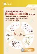 Cover-Bild zu Kompetenzorientierter Musikunterricht 4. Klasse von Joschko, Jennifer