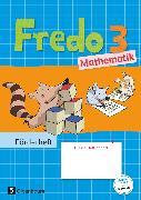 Cover-Bild zu Fredo - Mathematik, Zu Ausgabe A - 2015 und Ausgabe B, 3. Schuljahr, Förderheft von Balins, Mechtilde